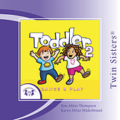 Toddler Dance & Play 2 by Various Artists