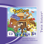 Two By Two by Twin Sisters Productions