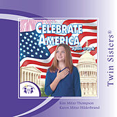 Celebrate America Split-track by Twin Sisters Productions