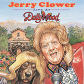 Live At Dollywood by Jerry Clower