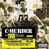 The Tru Story by C-Murder