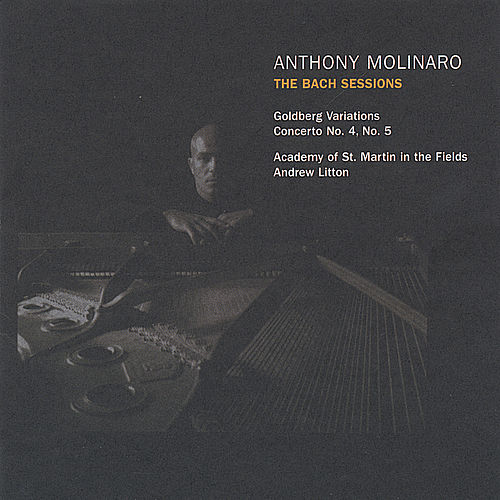 The Bach Sessions by Anthony Molinaro