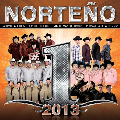 Norteño #1's 2013 by Various Artists