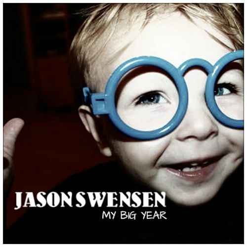 My Big Year by Jason Swensen