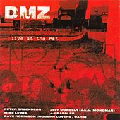 Live at the Rat: 1976-1993 by DMZ