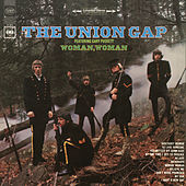 Woman, Woman by Gary Puckett & The Union Gap