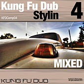 Kung Fu Dub Stylin Vol. 4 by Jeff Bennett
