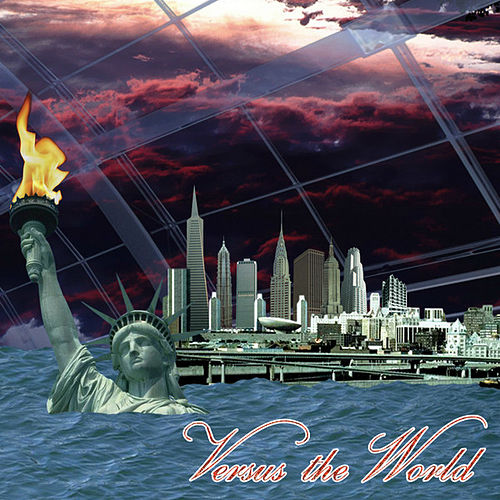 Versus The World by Versus The World
