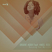 Dancing for My Life by Groove Addix