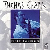 I've Got Your Number by Thomas Chapin