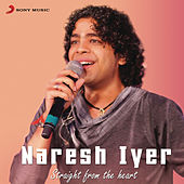 Naresh Iyer: Straight from the Heart by Various Artists