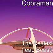 The Realest (feat. Beast) by Cobraman