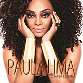 O Samba É Do Bem by Paula Lima