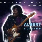 Collins Mix (The Best Of Albert Collins) by Albert Collins