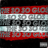 The So So Glos by The So So Glos
