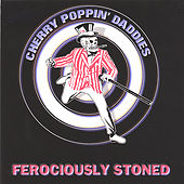 Ferociously Stoned by Cherry Poppin' Daddies
