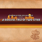 A Soulful Tale Of Two Cities von Various Artists