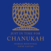 Just In Time For Chanukah! by Margie Rosenthal
