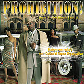 Prohibition! by Various Artists