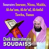 Sourates Imrane, Nissa, Maida, Al An'am, Al Ar'af, Al Anfal, Tawba, Yunus - Quran - Coran - Récitation Coranique by Cheik Abderrahmane Soudaiss
