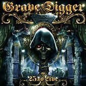 25 to Live by Grave Digger
