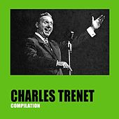 Charles Trenet Compilation by Charles Trenet