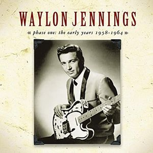 Phase One: The Early Years 1958-1964 by Waylon Jennings