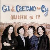 Gil & Caetano em Cy by Quarteto Em Cy