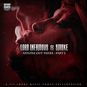 Anyone Out There - Pt. 2 by Lord Infamous