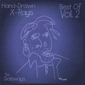 Hand-Drawn X-Rays: Best Of, vol. 2 by Sideways