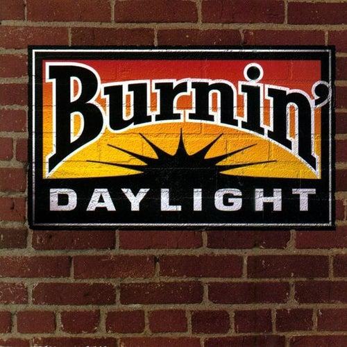 Burnin' Daylight by Burnin' Daylight