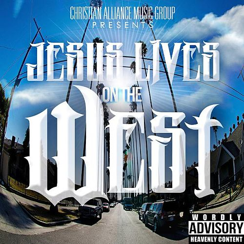 Jesus Lives on the West by Dub B
