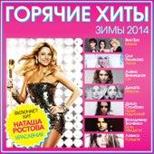 Горячие хиты зимы 2014 by Various Artists