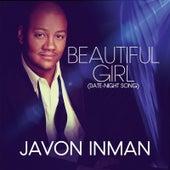 Beautiful Girl (Date-Night Song) by Javon Inman