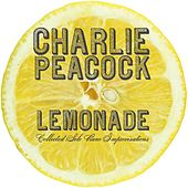 Lemonade by Charlie Peacock