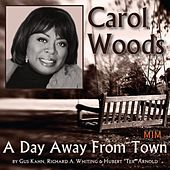 A Day Away from Town by Carol Woods