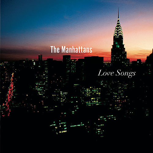 Love Songs by The Manhattans