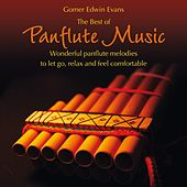 The Best of Panflute Music by Gomer Edwin Evans