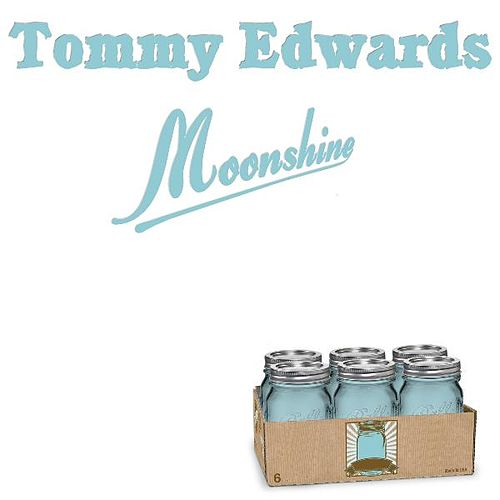 Moonshine by Tommy Edwards
