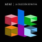 La Colección Definitiva by Ole Ole