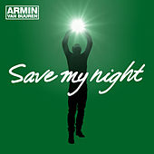 Save My Night by Armin Van Buuren