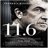 11.6 (Bande originale du film de Philippe Godeau) by Various Artists