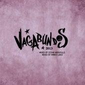 Vagabundos 2013 - Cesar Merveille & Mirko Loko by Various Artists