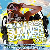 Drum & Bass Summer Slammers 2010 by Various Artists