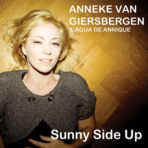 Sunny Side up (Single Edit) by Anneke van Giersbergen