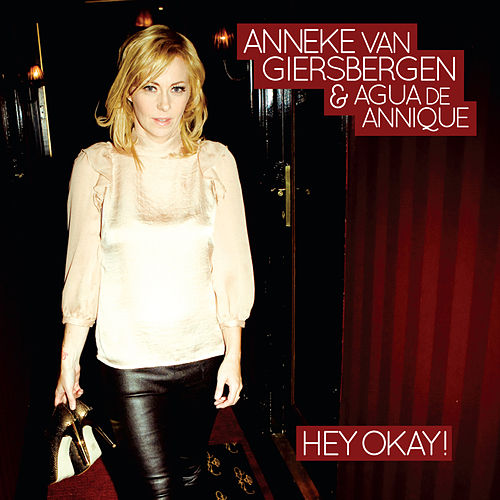 Hey Okay! (Acoustic Version) by Anneke van Giersbergen