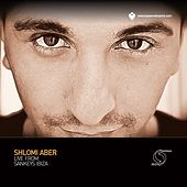 Shlomi Aber Live from Sankeys Ibiza by Various Artists