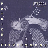 Live 2005 The Birthday Shows by Patrick Fitzsimmons