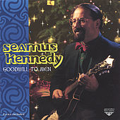 Goodwill to Men by Seamus Kennedy