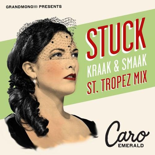 Stuck (Kraak & Smaak St. Tropez Mix von Caro Emerald